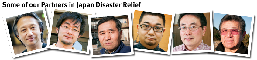 Some of our partners in Japan Disaster Relief