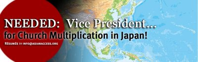 VP for Church Multiplication/Japan needed!